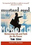Mustard Seed vs. Mcworld, Tom Sine, 0801090881