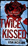 Front cover for the book Twice Kissed by Lisa Jackson