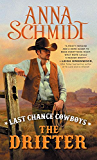 Last Chance Cowboys: The Drifter (Where the Trail Ends Book 1)