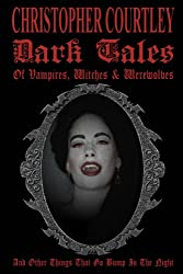 Dark Tales of Vampires, Witches & Werewolves