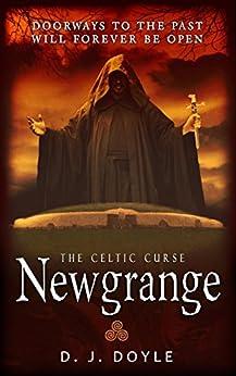 The Celtic Curse: Newgrange by [Doyle, D.J.]