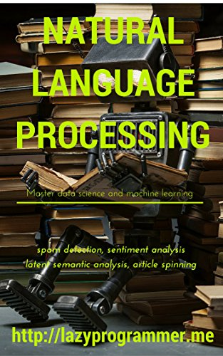 Natural Language Processing in Python: Master Data Science a