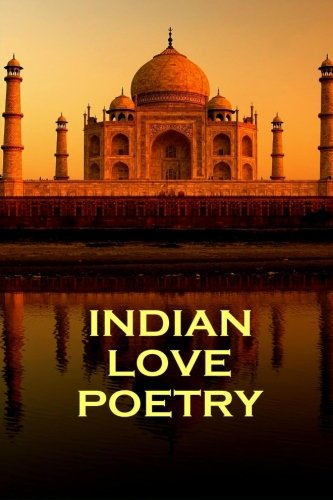 Download Indian Love Poetry, By Rumi, Tagore & Others PDF