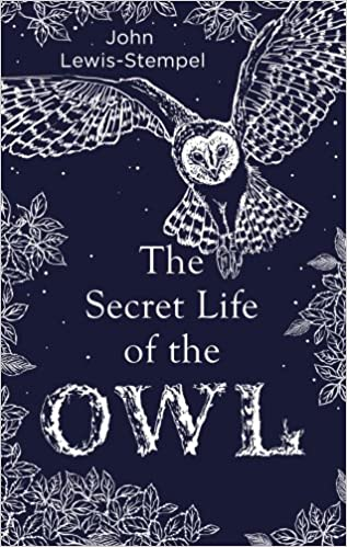 Image result for The Secret Life of the Owl by John Lewis-Stempel
