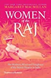 img - for Women of the Raj: The Mothers, Wives and Daughters of the British Empire in India book / textbook / text book