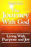 img - for The Journey With God: Living With Purpose and Joy book / textbook / text book