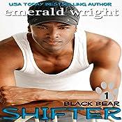 Shifter: Black Bear, Book 1 | Emerald Wright