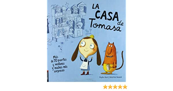La casa de Tomasa / The House that Jill built (Spanish Edition): Phyllis Root, Dephine Durand: 9782857234586: Amazon.com: Books