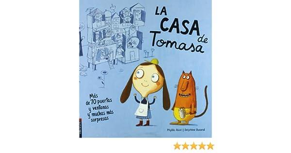 La casa de Tomasa / The House that Jill built (Spanish Edition): Phyllis Root, Dephine Durand: 9782857234586: Amazon.com: Books