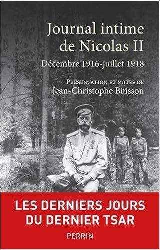 Journal intime de Nicolas II - NICOLAS II et Jean-Christophe BUISSON (2018)