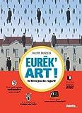 Eurêk'art ! : Le livre-jeu du regard
