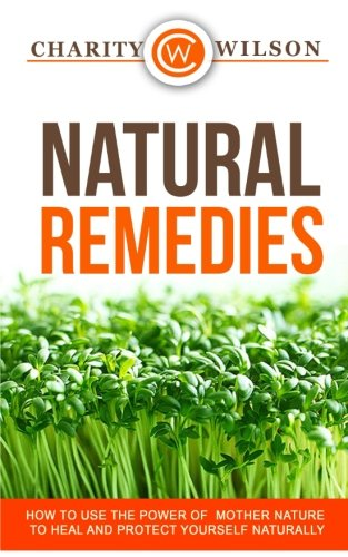 Natural Remedies Mother Protect Yourself