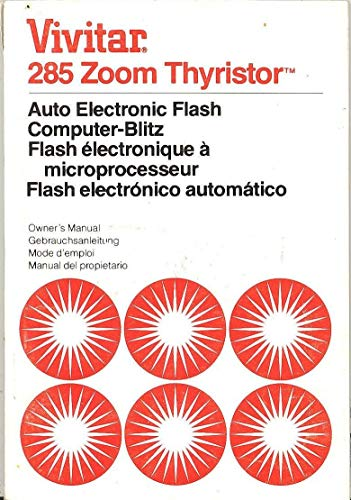 - Vivitar 285 Zoom Thyristor Auto Electronic Flash Computer-Blitz Original Instruction Manual