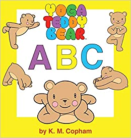 Yoga Teddy Bear a - B - C: K M Copham: 0884565880372: Amazon ...