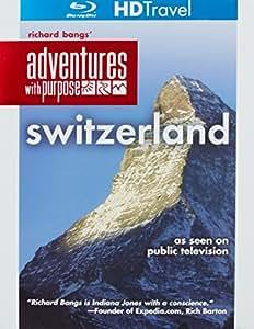 Richard Bangs' Adventures with Purpose: Switzerland [Blu-ray]