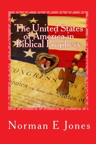 Download The United States of America in Biblical Prophecy: A Warning to the People pdf epub