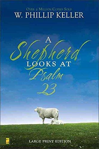 Read Online A Shepherd Looks at Psalm 23 PDF