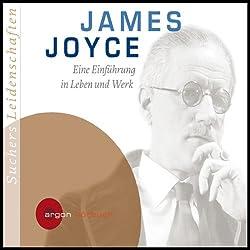 James Joyce. Eine Einführung in Leben und Werk (Suchers Leidenschaften)