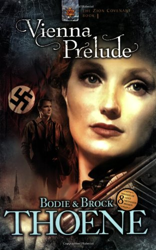 Vienna Prelude (Zion Covenant, Book 1) by Tyndale House Publishers
