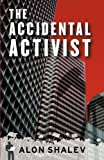 The Accidental Activist, Alon Shalev, 0981955355