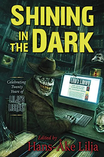 Book cover from Shining in the Dark: Celebrating Twenty Years of Liljas Library!by Hans-Åke Lilja