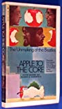 img - for Apple to the Core : The Unmaking of the Beatles by Mccabe D. Schonfeld (1972-07-01) book / textbook / text book