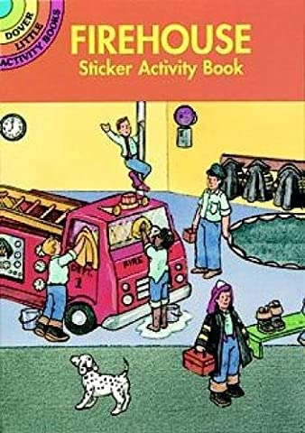 Firehouse Sticker Activity Book (Dover Little Activity Books Stickers) (Fire Chief Birthday)