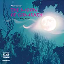 The Moon of Gomrath Audiobook by Alan Garner Narrated by Philip Madoc