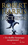 Dictator par Robert Harris