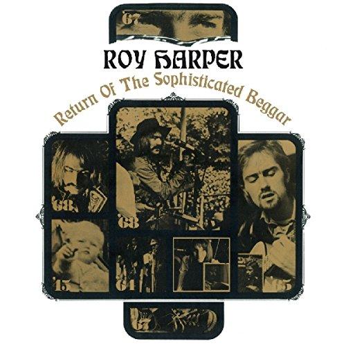 Roy Harper - Return of the Sophistricated Beggar