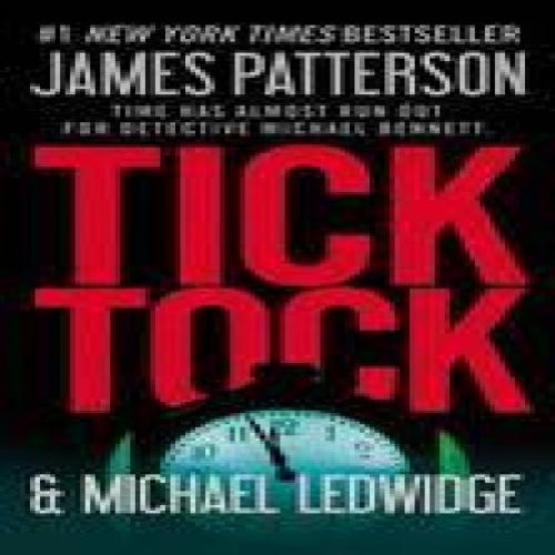 Tick Tock by James Patterson, Michael Ledwidge