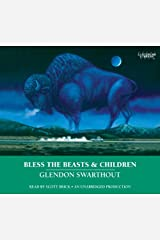 Bless the Beasts & Children Audio CD