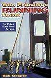 San Francisco Running Guide (City Running Guide Series)