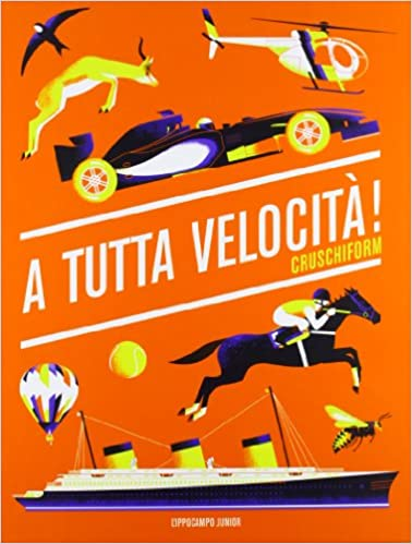 945dad1435 A tutta velocità!: Amazon.it: Cruschiform: Libri