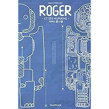 Roger et ses humains Fourreau 01 + 02