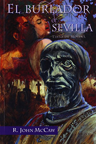 El burlador de Sevilla (Juan de La Cuesta-Hispanic...