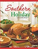 Southern Holiday Cooking, Editors of Favorite Name Brand Recipes, 1450801323