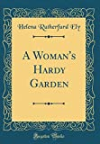 img - for A Woman's Hardy Garden (Classic Reprint) book / textbook / text book