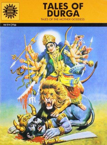 Tales of Durga: Tales of the Mother Goddess (Amar Chitra Katha)