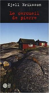 Le cercueil de pierre : roman, Eriksson, Kjell