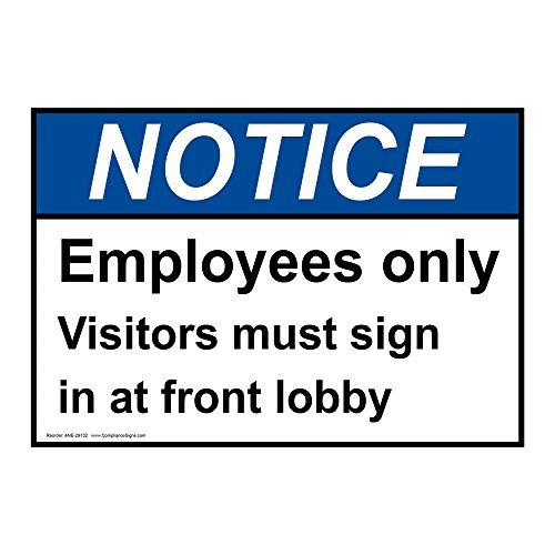 Ansi Notice Employees Only Visitors Must In At White Metal Sign Aluminum Signs 12X16 (Classic White Exit Signs)