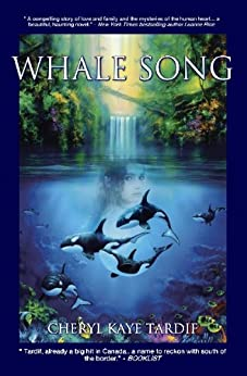 Whale Song by [Tardif, Cheryl Kaye]