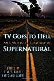 TV Goes to Hell, Stacey Abbott and David Lavery, 1770410201