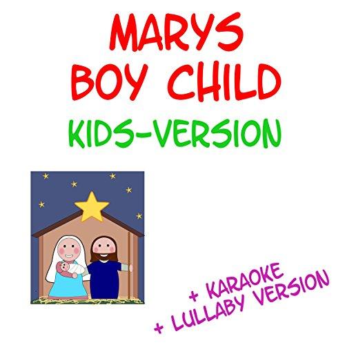 Mary's Boy Child - Kids Version