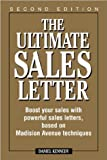 img - for The Ultimate Sales Letter: Boost Your Sales with Powerful Sales Letters, Based on Madison Avenue Techniques by Kennedy, Daniel, Kennedy, Dan S.(January 1, 1997) Paperback book / textbook / text book