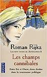 Les sept trains de l'Impératrice, Tome 2 : Les champs cannibales par Rijka