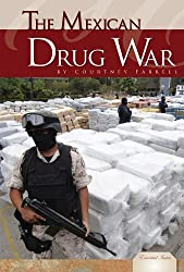 The Mexican Drug War (Essential Issues)