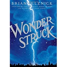 Wonderstruck by Selznick, Brian (1st (first) Edition) [Hardcover(2011)]