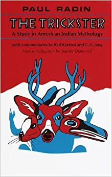 Book The Trickster: A Study in American Indian Mythology by Radin, Paul (1987)