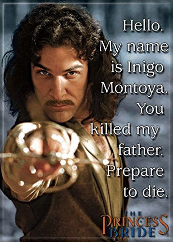 Ata-Boy The Princess Bride 'My Name is Inigo Montoya' 2.5